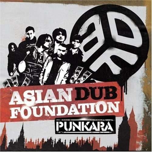 Asian Dub Foundation<br>Punkara